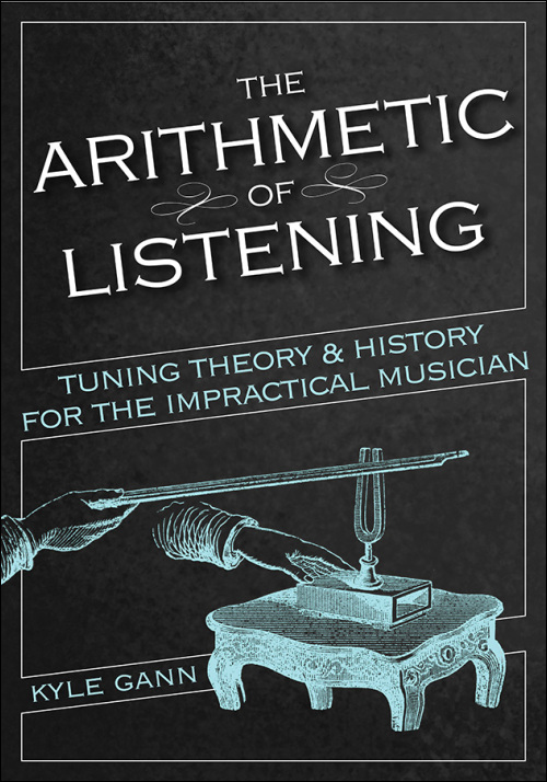 The Arithmetic of Listening by Kyle Gann